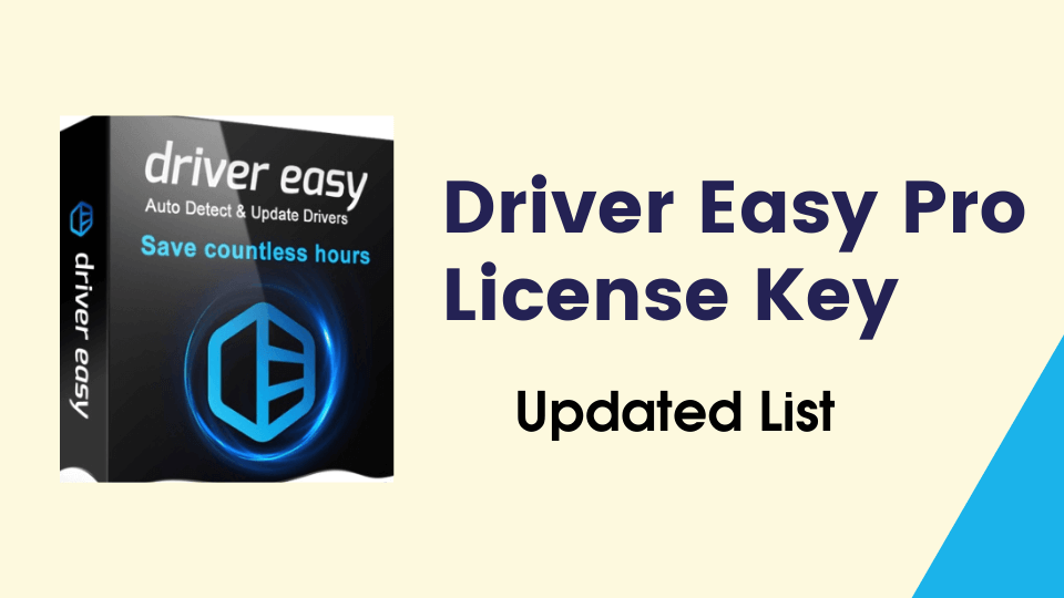 Driver Easy Pro Key Free Latest 2021 New List 100 Working